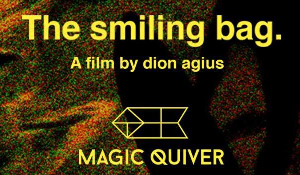 The Smiling Bag - ph: Magic Quiver