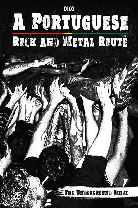 A Portuguese Rock and Metal Route - The Underground Guide - ph. DR