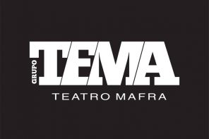 Grupo TEMA vai estrear novo espectáculo em Mafra